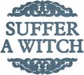 Suffer a Witch, serial fiction set in Boston, by Claudia Hall Christian