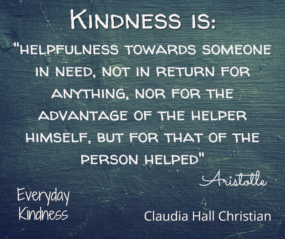 What Is Your Definition Of Kindness Aristotle S Definition Is Here Everydaykindness Everyday Kindness