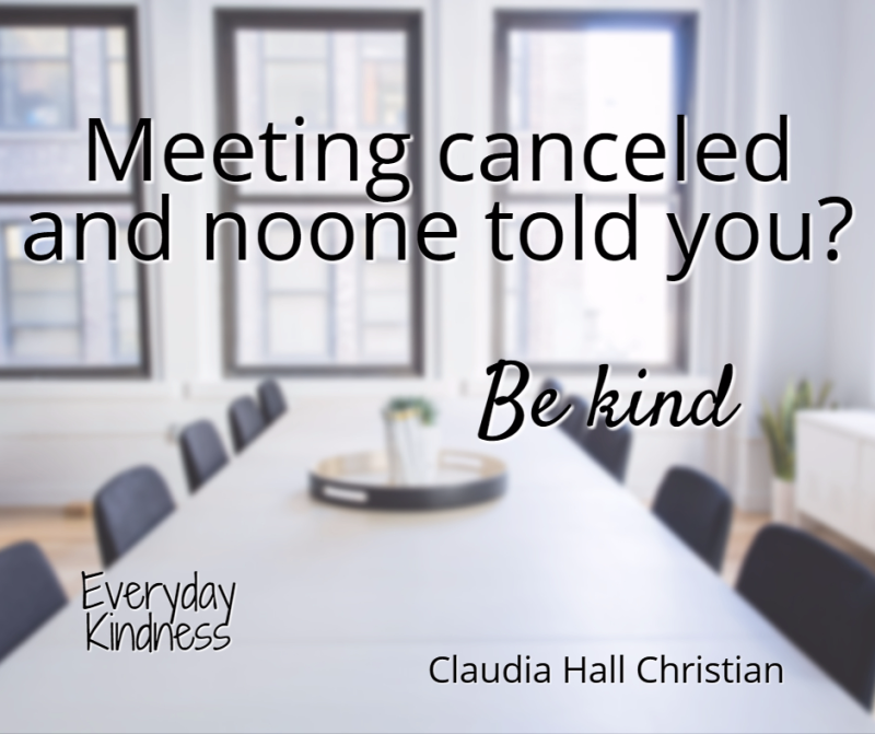 Oh well, you hate meetings anyway.