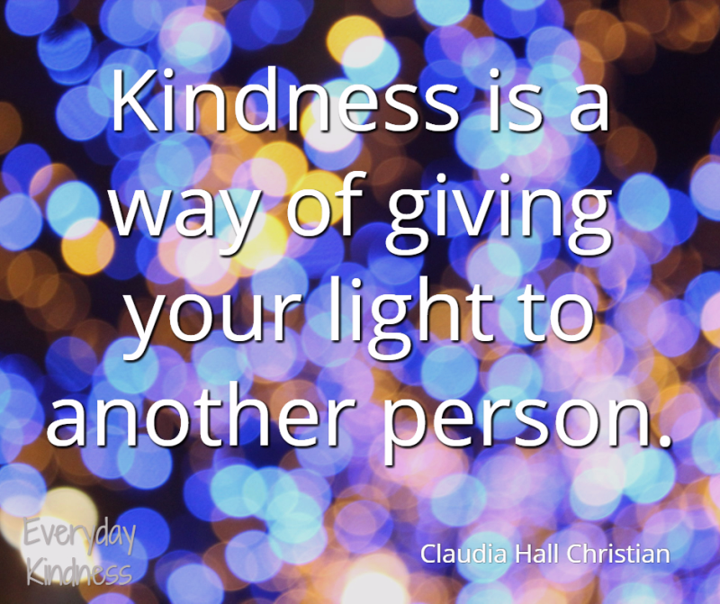 Kindness gives light