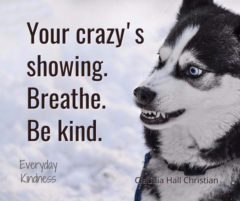 Breathe -- be kind