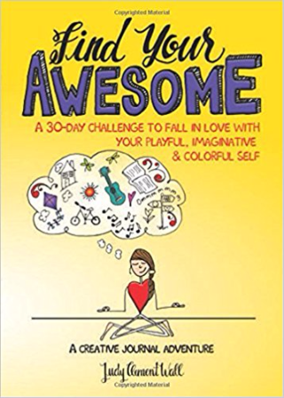 Find your Awesome by Judy Clement Wall