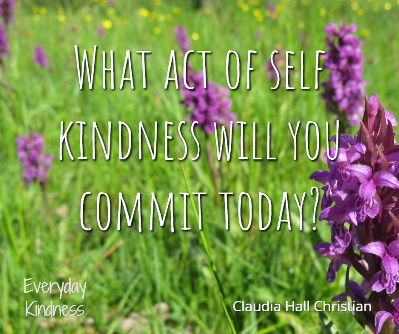 What act of self kindness will you commit today?