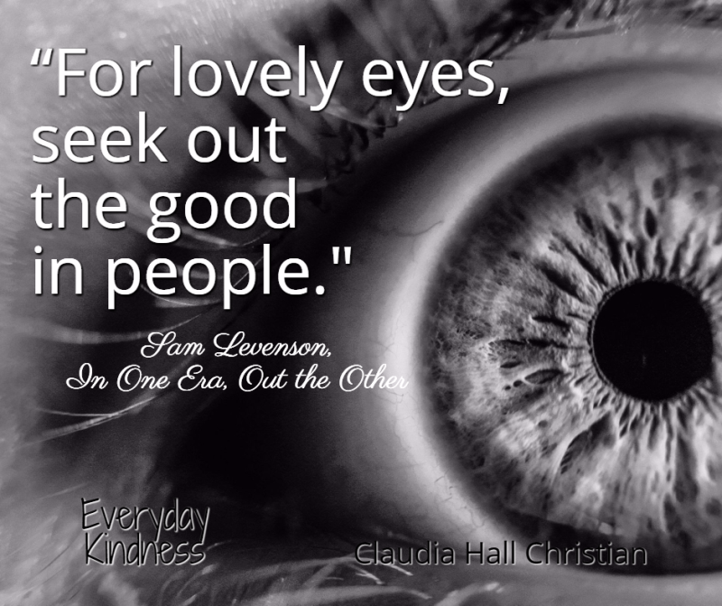 look for good people