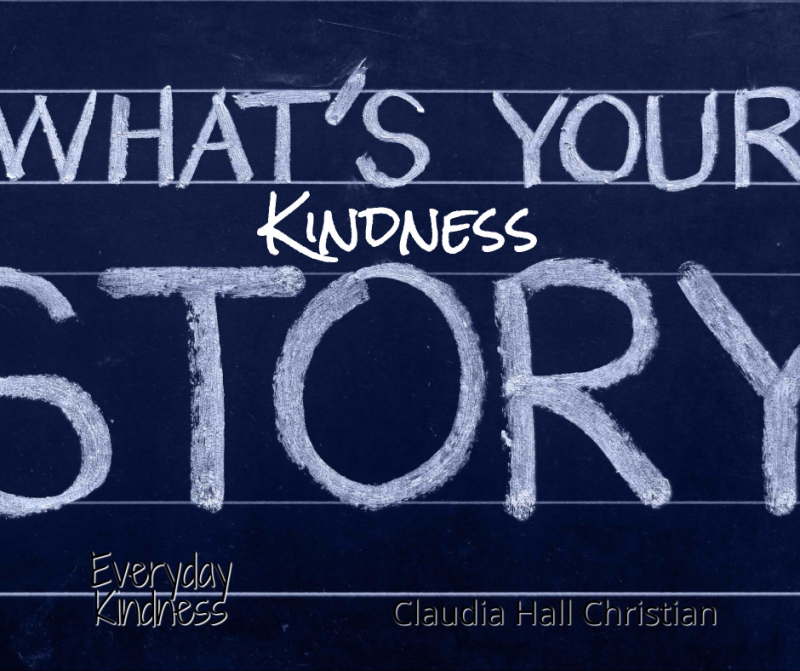 What is your kindness story?