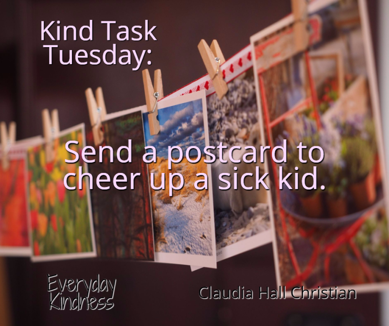 Send a postcard to cheer up a sick kid.
