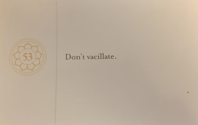Don't Vascillate -- Pema Chodron Compassion Card