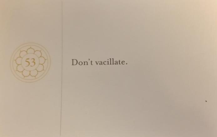 Don't Vascillate -- Pema Chodron Compassion Card