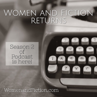 Women and Fiction returns!