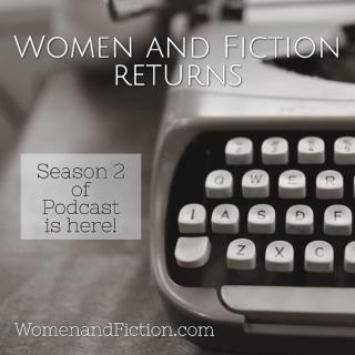 Women and Fiction returns!